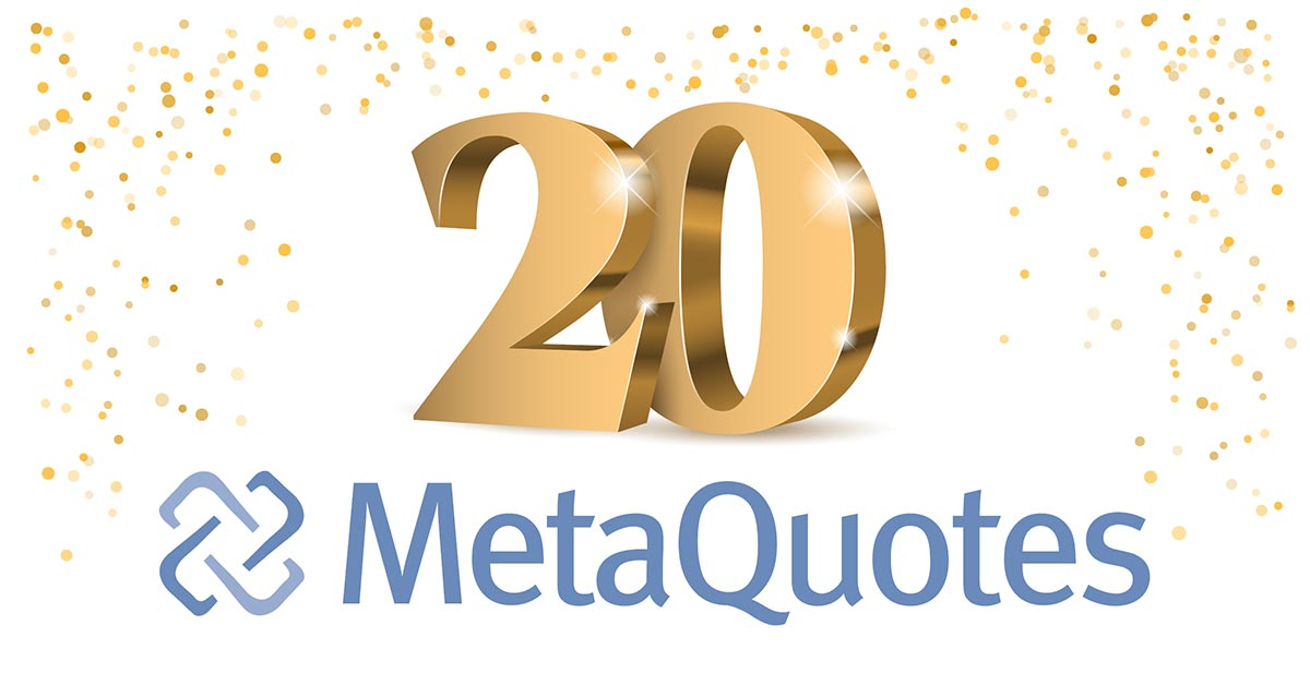 MetaQuotes Software 20岁啦