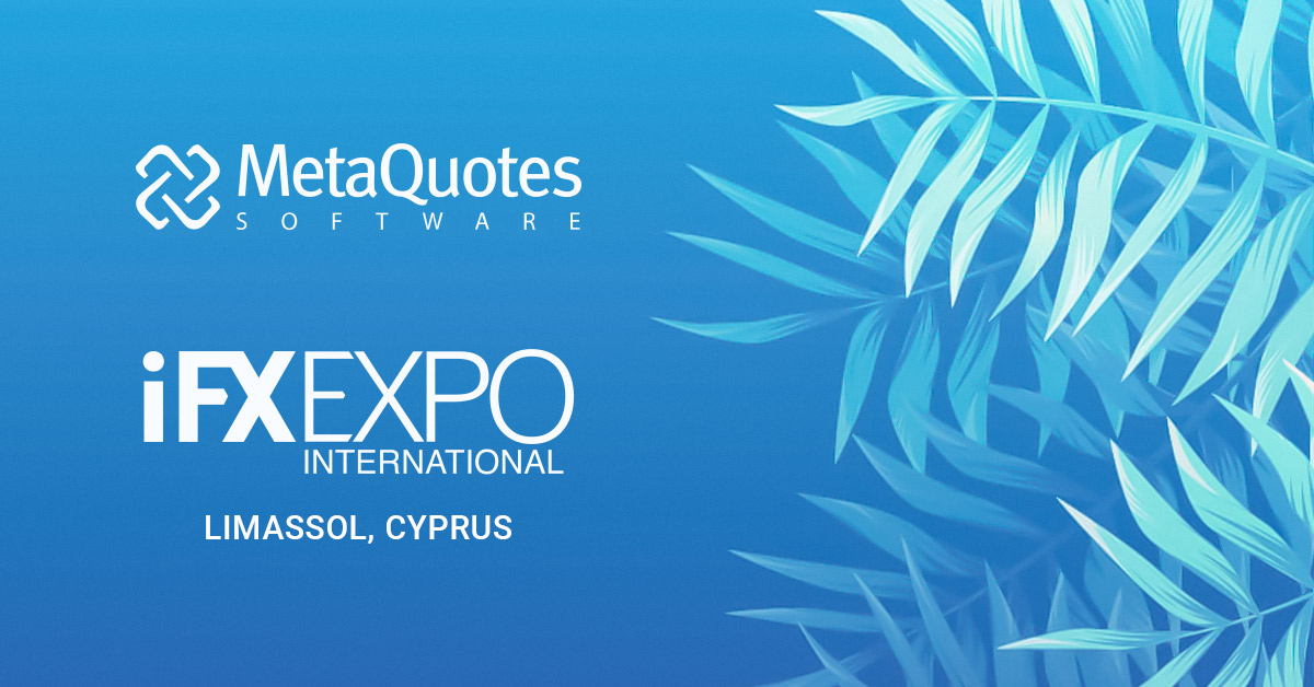 MetaQuotes Software 在2019 iFX EXPO国际展
