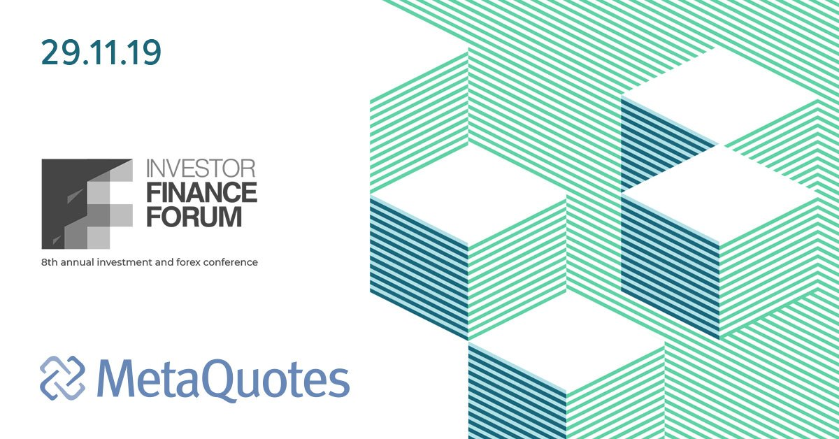 MetaQuotes is a Technology Partner of Investor Finance Forum 2019 in Bulgaria