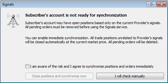 Added the dialog of automatic closing of positions and orders on a subscriber's account before synchronizing with signal provider's positions and orders