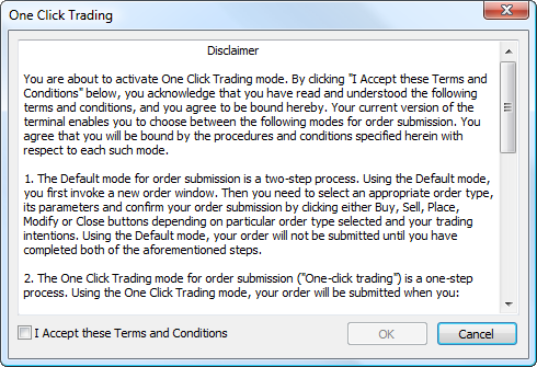 "Carefully read Terms and Conditions for Using ""One-Click Trading"" Function"