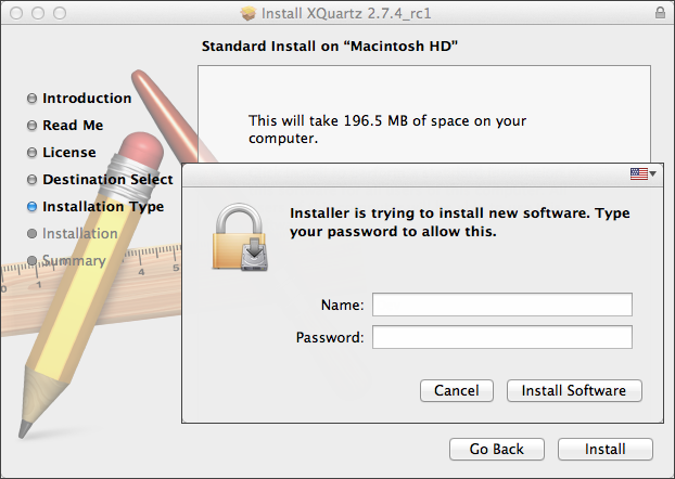Confirm the installation of XQuartz by entering Mac OS account password